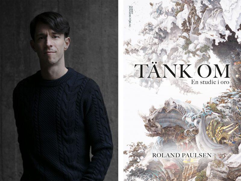 """""""En av de mest stimulerande och tankeväckande böcker jag har läst på länge"""", skriver Valdemar Möller om sociologen Roland Paulsens nya bok Tänk om."""