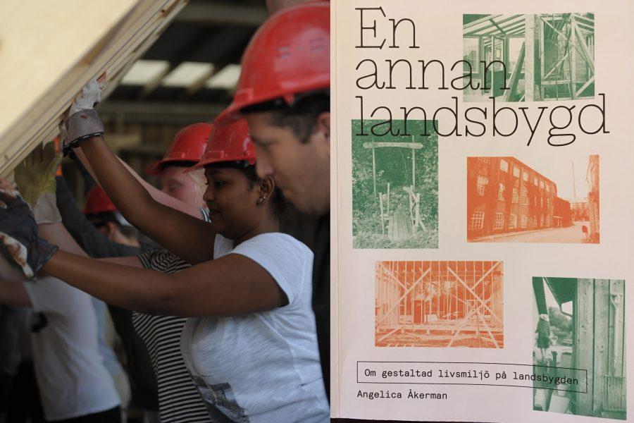Egnahemsfabriken på Tjörn är ett av de exempel som tas upp i arkitekten Angelica Åkermans bok En annan landsbygd.